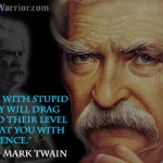Mark Twain Quote: Never argue with stupid people