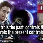 George Orwell Quote: Who Controls the past, controls the future