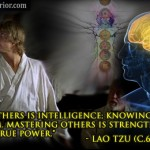Lao Tzu : Mastering yourself is true power