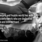 The hope of a secure and livable world lies with disciplined nonconformists