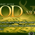 Oh yes you can serve God with money