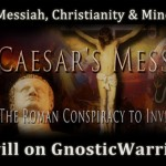 Caesar's Messiah, Christianity and Mind Control with Joe Atwill On GW Radio