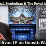 Masonic Ritual & The Royal Arch of Enoch With Robert Sullivan IV On GW Radio