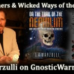 The Watchers & Wicked Ways of the Nephilim with L.A. Marzulli On GW Radio
