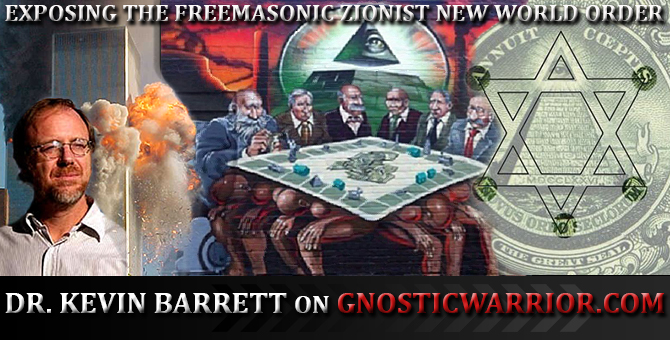 Exposing the Freemasonic Zionist New World Order with Dr. Kevin Barrett On GW Radio