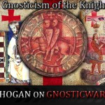 The Secret Gnosticism of the Knights Templar – Timothy Hogan on GW Radio