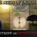 Planting Seeds of Enlightenment with Stewart Bitkoff On GW Radio