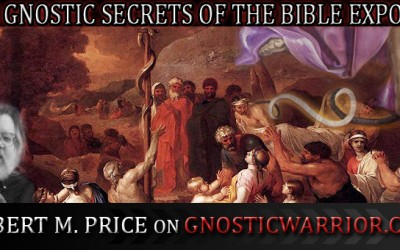 Members – The Gnostic Secrets of the Bible Exposed with Robert M. Price On GW Radio