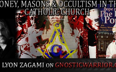 Members – Money, Masons and Occultism in the Catholic Church with Leo Lyon Zagami On GW Radio