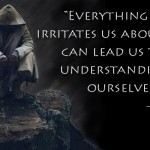 Everything that irritates us about others can lead us to a better understanding of ourselves