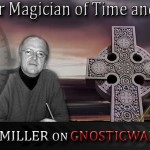Members: Master Magician of Time and DNA – Crichton Miller on GW Radio