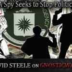 Former CIA Spy Seeks to Stop Political Tyranny – Robert David Steele on GW Radio