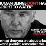 Nestlé Chairman Who Said Water is Not a Human Right and Now is Accused of Stealing Millions of Gallons of Water