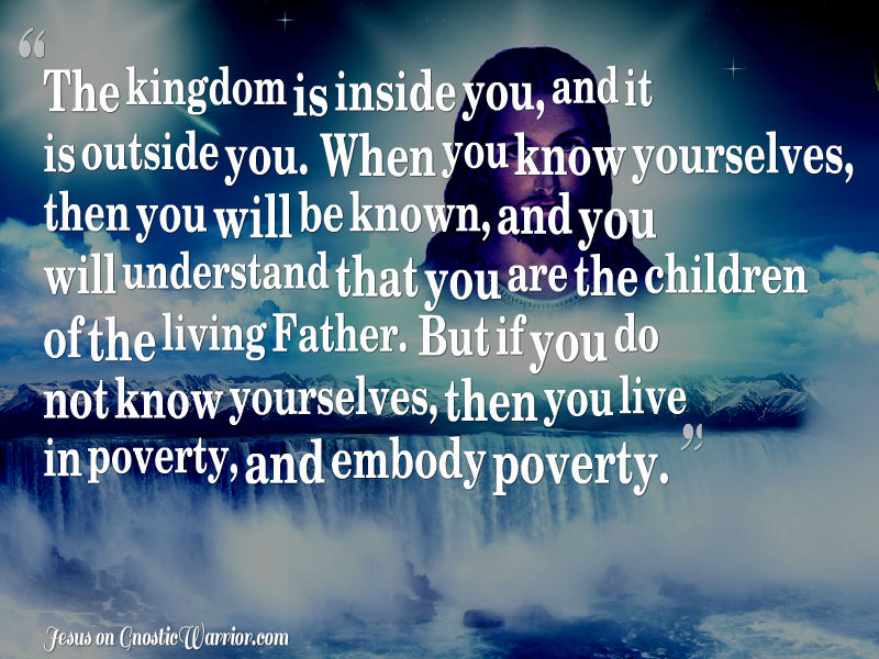 The kingdon is inside of you