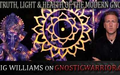 The Truth, Light and Health of the Modern Gnostic – Craig Williams