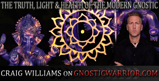 The Truth, Light and Health of the Modern Gnostic – Craig Williams on GW Radio