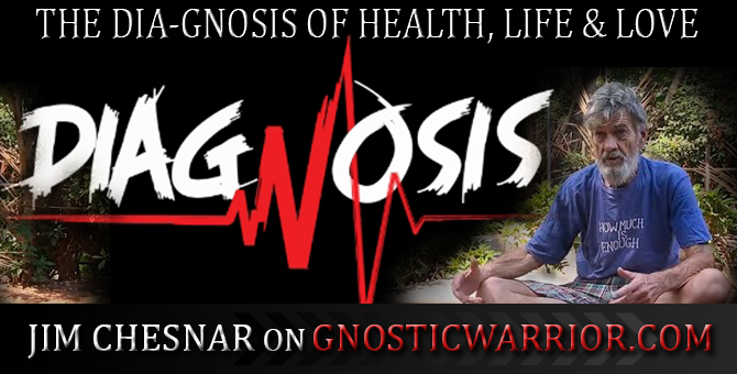 The Dia-Gnosis of Health, Life and Love – Jim Chesnar of GW Radio