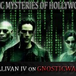 The Gnostic Mysteries of Hollywood Movies – Robert Sullivan IV on GW Radio