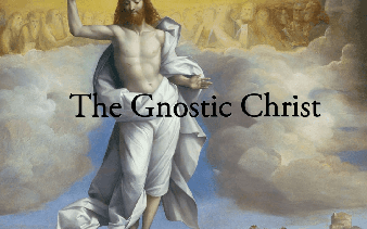 The Gnostic viewpoint concerning the Christ