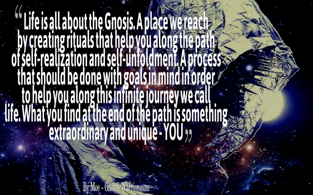 Life is all about the Gnosis