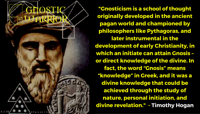 Gnosticism is a school of thought originally developed in the ancient pagan world and championed by philosophers like Pythagoras