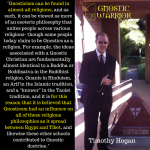 Gnosticism can be found in almost all religions