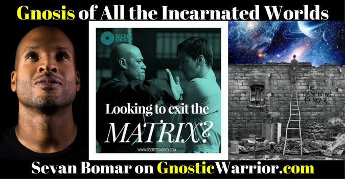 Gnosis of All the Incarnated Worlds – Sevan Bomar