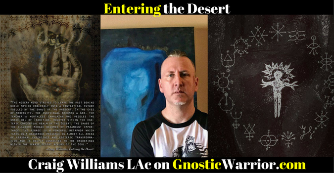 Entering the Desert – Craig Williams LAc