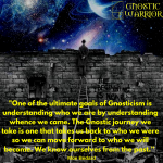 One of the ultimate goals of Gnosticism