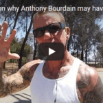 My theory on why Anthony Bourdain may have committed suicide