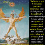 Religion is not belief, it is practical knowledge (Gnosis)