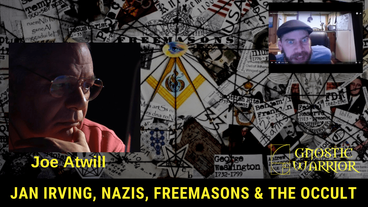 Joe Atwill on Jan Irvin, Nazi's, Freemasons, and Occult