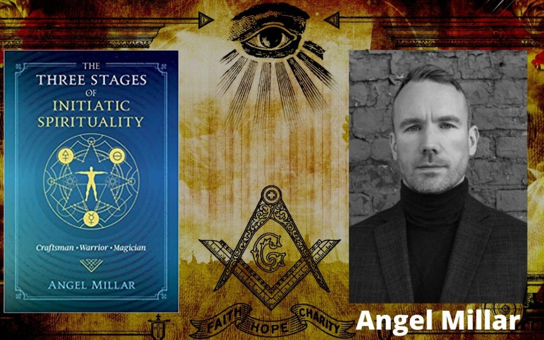 The Three Stages of Initiatic Spirituality – Angel Millar
