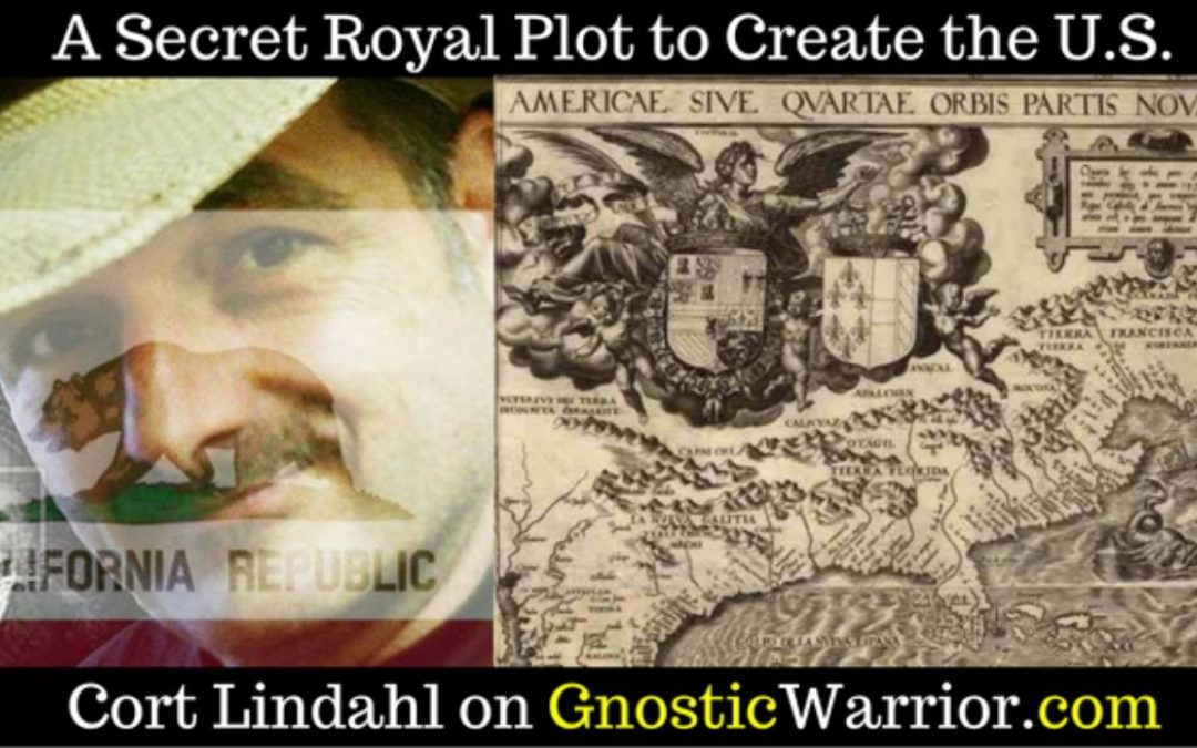 A Secret Royal Plot to Create the U.S.A. – Cort Lindhal  #1