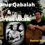 Shamanic Qabalah and The Great Work - Daniel Moler