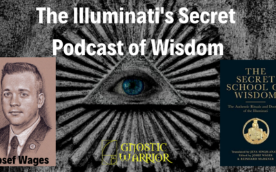 The Illuminati's Secret Podcast of Wisdom – Josef Wages
