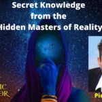 The Secret Knowledge of the Hidden Masters of Reality - Pierre Sabak