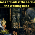 Noos of Hades: The Lord of the Walking Dead