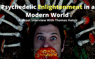 Psychedelic Enlightenment in a Modern World w/ Thomas Hatsis