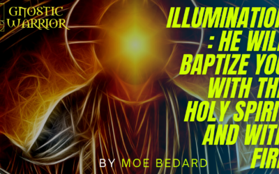 Illumination: He Will Baptize You With the Holy Spirit and With Fire