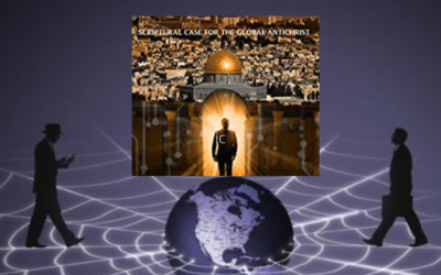 The Antichrist Will Rule the Globe from the Worldwide Web