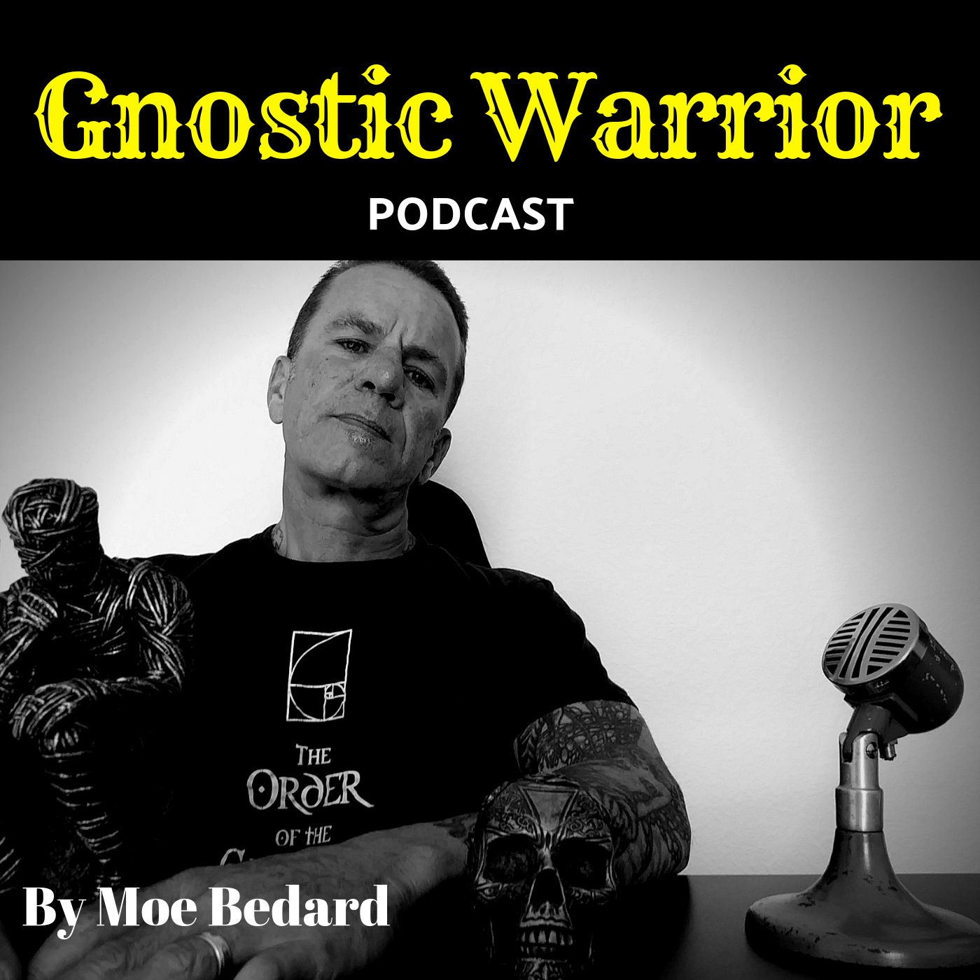 Gnostic Warrior Podcast
